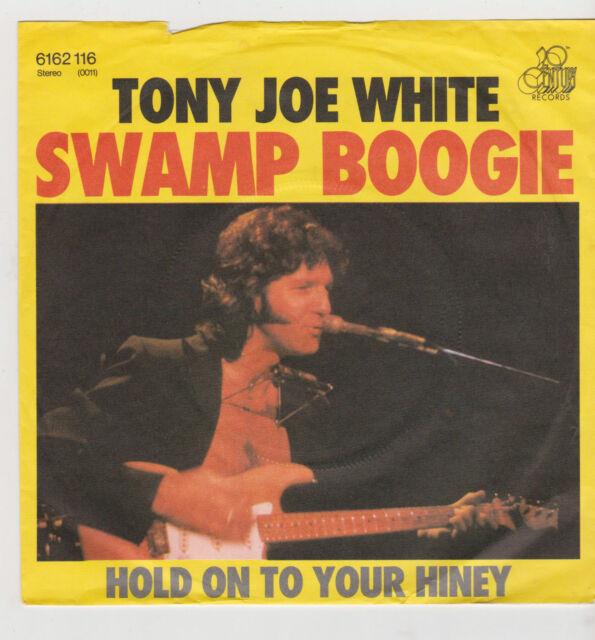 "7"" TONY JOE WHITE SWAMP BOOGIE 1976 century 6162116 Hold on to your Hiney"
