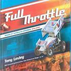 Full Throttle von Sigrid Krekel und Tony Loxley (2010, Gebundene Ausgabe)