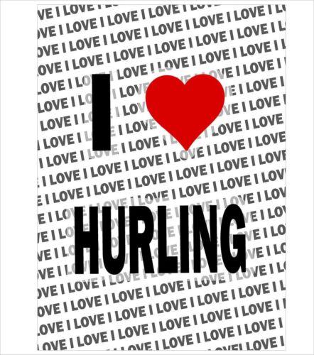 A3 Poster I Love Hurling Gift Birthday Stocking Filler