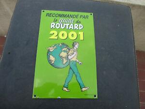 Plaque-emaillee-Le-Guide-du-ROUTARD-2001-plaque-d-039-occasion-qui-a-ete-posee
