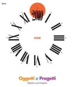 (1067) Alessi Oggetti e progetti / Objekte und Projekte - Electa
