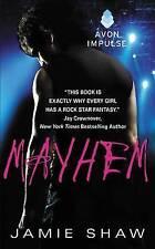 Mayhem: Mayhem Series #1 by Shaw, Jamie -Paperback