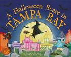 A Halloween Scare in Tampa Bay by Eric James (Hardback, 2015)