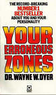 Your Erroneous Zones by Dr. Wayne W. Dyer (Paperback, 1977)