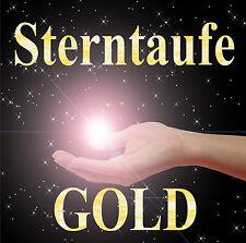 Sternentaufe GOLD: DAS besondere Geschenk zum Jubiläum, als Andenken, Erinnerung