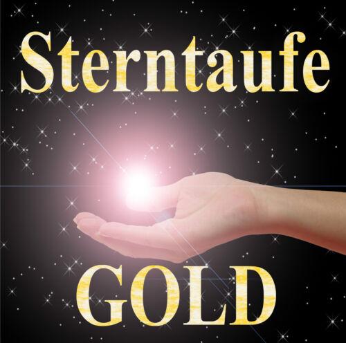 Geburt Geburtstag STERNTAUFE GOLD: DAS Geschenk zur Hochzeit Jahrestag Taufe