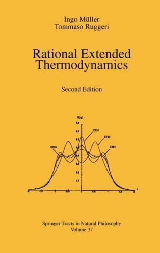 Rational extended thermodynamics [Springer Tracts in Natural Philosophy]
