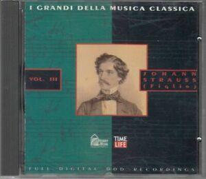 JOHANN STRAUSS (Figlio) Vol III I grandi della Musica Classica CD Audio Musicale
