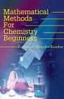 Mathematical Methods for Chemistry Beginners by Mahadev Kumbar (Paperback / softback, 2001)