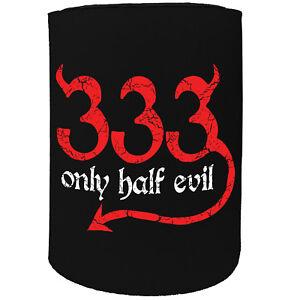 Stubby Holder - 333 Half Evil Devil - Funny Novelty Christmas Gift Joke Beer Can