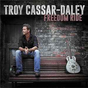 TROY-CASSAR-DALEY-FREEDOM-RIDE-CD-SEALED-FREE-POST