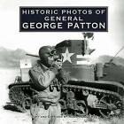 Historic Photos of General George Patton by Russ Rodgers (Hardback, 2007)