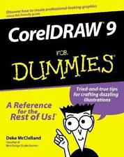 For Dummies: CorelDRAW 9 for Dummies by Deke McClelland and Barbara Obermeier...