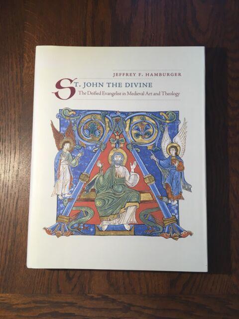 St John The Divine (Hardback) Jeffrey F. Hamburger ISBN 0-520-22877-4