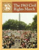The 1963 Civil Rights March Events That Shaped America History Homeschool