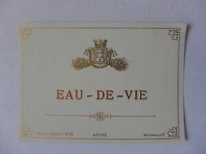 Etiquette Ancienne Eau De Vie Ebay