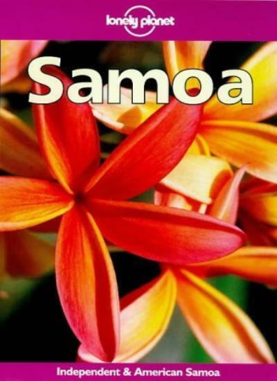 Lonely Planet Samoa : Independent & American Samoa (3rd Ed) By Dorinda Talbot