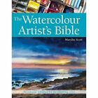 The Watercolour Artist's Bible: An Essential Reference for the Practising Artist by Marilyn Scott (Paperback, 2016)