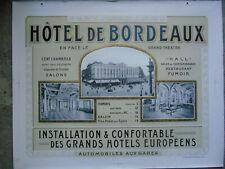 HOTEL DE BORDEAUX ANCIENNE SUPERBE AFFICHE ORIGINALE VERS 1910/1930
