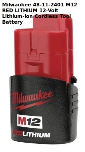 NEW Milwaukee 48-11-2401 M12 ROT LITHIUM 12-Volt Lithium-ion Cordless Battery