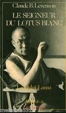"""Livre Bouddhisme """" Le Seigneur du Lotus Blanc - Le Dalaï-Lama """" ( No 144 ) Book"""