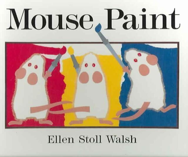 Mouse Paint: Lap-Sized Board Book von Ellen Stoll Walsh (2006, Gebundene...