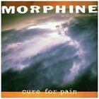 Cure for Pain - Morphine (vinyl ) 180gm Vinyl