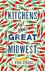 Kitchens of the Great Midwest by J. Ryan Stradal (Paperback, 2015)
