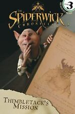 The Spiderwick Chronicles: Thimbletack's Mission (2008, Paperback)