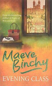 Evening Class Maeve Binchy  Paperback Book  9780752876825  NEW - <span itemprop=availableAtOrFrom>Leicester, United Kingdom</span> - Returns accepted Most purchases from business sellers are protected by the Consumer Contract Regulations 2013 which give you the right to cancel the purchase within 14 days after the da - Leicester, United Kingdom