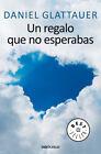 UN REGALO QUE NO ESPERABAS. NUEVO. Nacional URGENTE/Internac. económico. NOVELA