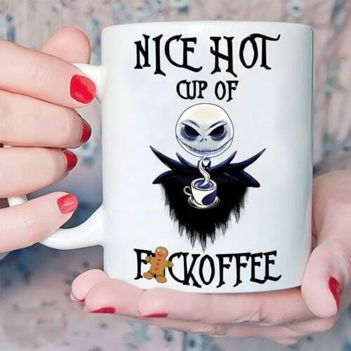 Jack Skeleton Nice Hot Cup Of Fuckoffee Mug Ceramic White 11 oz Coffee Cup