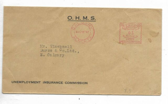1947 Calgary, Alberta Meter on a O.H.M.S. / Unemployment Insurance Commission