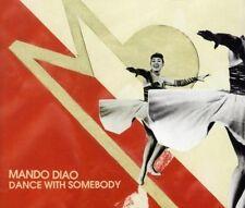 Mando Diao Dance with somebody (2009; 2 tracks) [Maxi-CD]