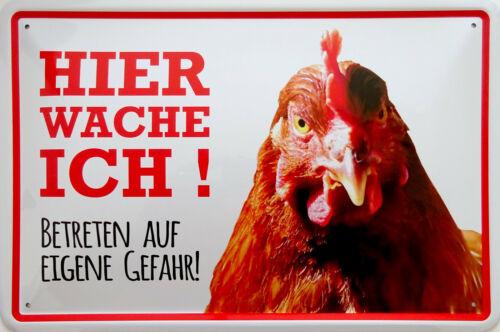 Hier wache ich Hahn Huhn Hof Bauernhof Blechschild Schild 20x30 cm