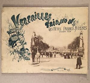 1896-VERSAILLES-TRIANON-LES-FETES-FRANCO-RUSSES-Souvenir-Book-Tsar-Nicolas-II