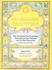 Nourishing Traditions: The Cookbook That Challenges Politically Correct Nutrition and the Diet Dictocrats by Mary Enig, Sally Fallon (Paperback, 1999)