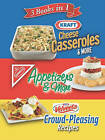 Kraft Cheese Casseroles & More/Appetizers & More/Crowd-Pleasing Recipes by Publications International (Hardback, 2009)