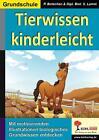 Tierwissen kinderleicht von Peter Botschen (2014, Taschenbuch)