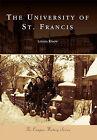The University of St. Francis by Linnea Knapp (Paperback / softback, 2010)