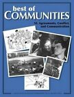 Best of Communities: VI. Agreements, Conflict, and Communication: VI.: Agreements, Conflict, and Communication by Caroline Estes, Beatrice Briggs, Diana Leafe Christian (Paperback, 2014)