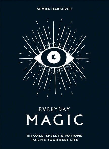 Everyday Magic by Semra Haksever (NEW Hardback)