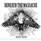 Beneath the Massacre - Maree Noire (2010)