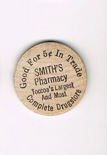Vintage Wooden Nickel Smiths Pharmacy Toccoa's Largest & Most Complete Drugstore