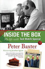 Inside the Box: My Life with Test Match Special by Peter Baxter (Paperback, 2010)