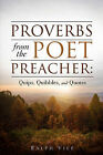 Proverbs from the Poet Preacher by Ralph Vile (Paperback / softback, 2008)