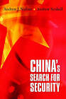 China's Search for Security by Andrew J. Nathan, Andrew Scobell, Andrew J. Choffnes (Paperback, 2014)