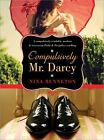 Compulsively Mr. Darcy by Nina Benneton (2012, Paperback)