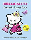 Hello Kitty Dress Up Sticker Book by HarperCollins Publishers (Paperback, 2011)