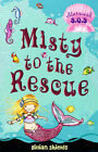 Misty to the Rescue by Gillian Shields (Paperback, 2006)